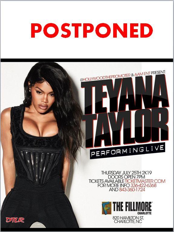 Teyana Taylor POSTPONED